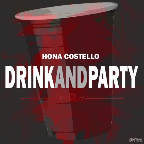 #DrinkAndParty (Performing w/ Njomza in L.A. Feb 6th)