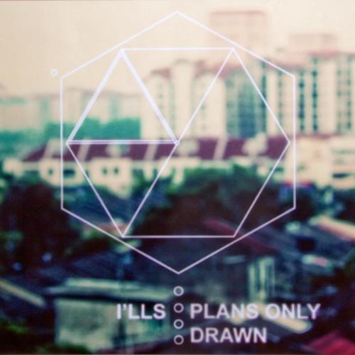 I'lls - Plans Only Drawn