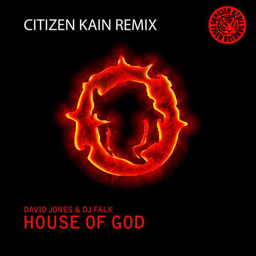 DAVID JONES & DJ FALK - House Of God (CITIZEN KAIN Remix) /// Preview