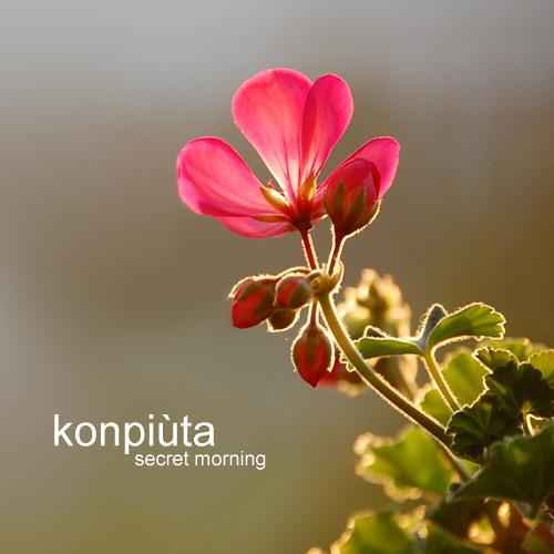 Konpiuta - Secret Morning - 10.11.11 - mp3 (Original mix)