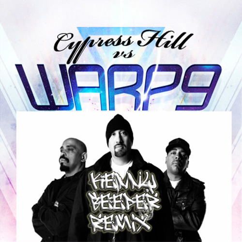 Warp9 Vs Cypress Hill - Good time low rider (Kenny Beeper Booty) new free DOWNLOAD file!!
