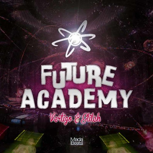 Vertigo vs Glitch - Future Academy (Demo) [Out Now with Alien Recs]