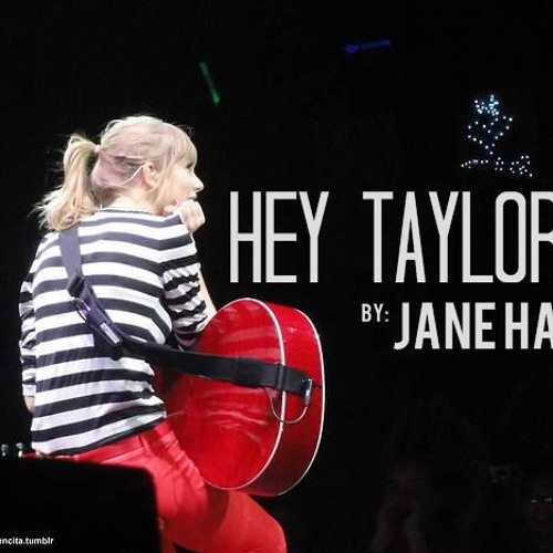 Hey Taylor (The Swiftie Song)