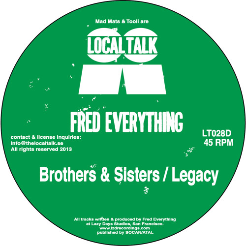Fred Everything - Brothers & Sisters / Legacy (12'' - LT028 - 2013)
