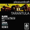 Pleasurekraft - Tarantula (KlangTherapeuten & Simon Lechner Remix) FREE DOWNLOAD