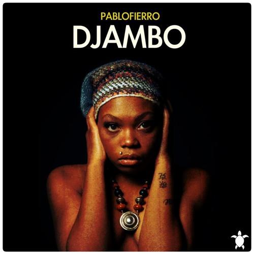 Pablo Fierro - Djambo (Original Mix)