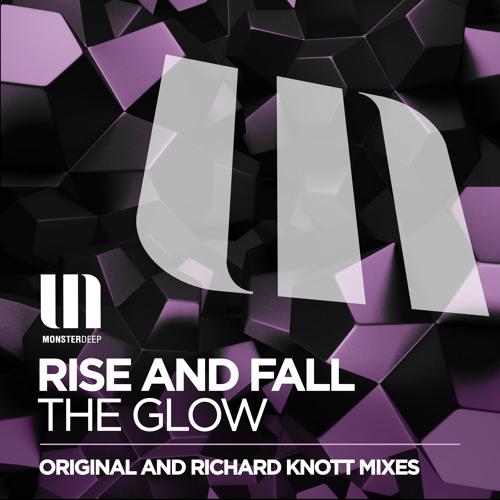 Rise And Fall - The Glow (Radio Edit)