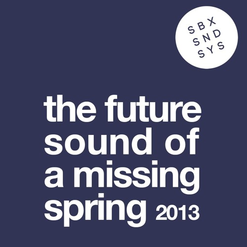 SKINNERBOX LIVE - THE FUTURE SOUND OF SPRING 13
