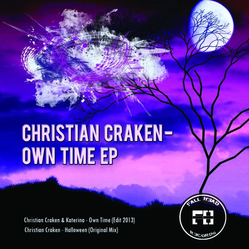 Christian Craken & Katerina - Own Time (Edit 2013) [Fall Head Records]