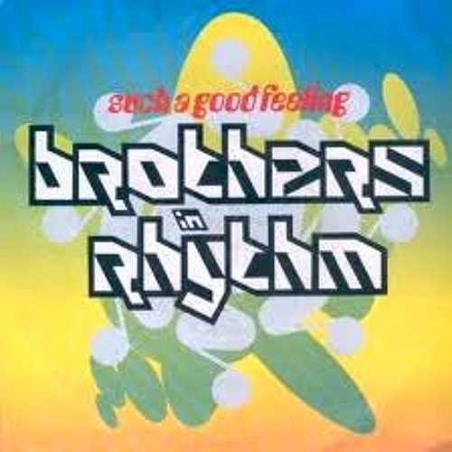 Brothers In Rhythm - Such A Good Feeling (Avro's Sister In Rhythm Mix) ***COMING SOON ON DMC***