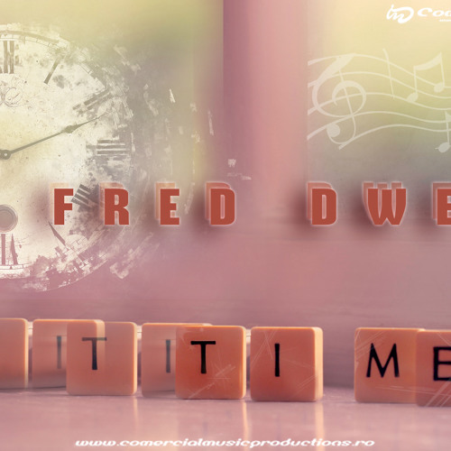 Fred Dwe - Time