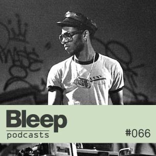 Bleep podcast 066