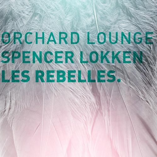 Orchard Lounge | Spencer Lokken | Les Rebelles.