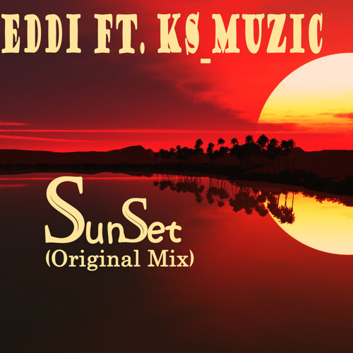 Don Teddi feat. KS Muzic - Sunset (Original Mix)