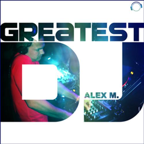 AlexM - Greatest DJ (Danceboy Remix) sc