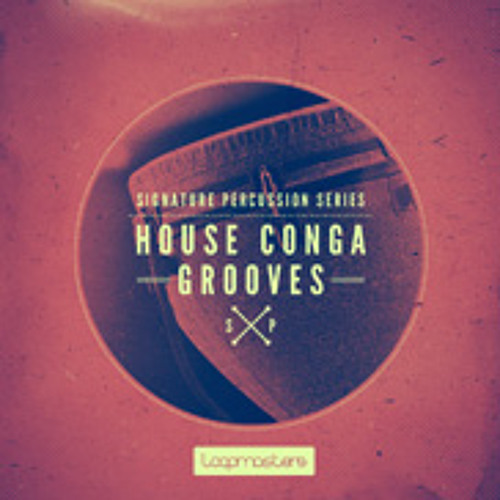 Signature Percussion - House Conga Grooves