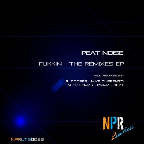 Peat Noise - Fukkin (R. Cooper Remix) - Preview [NPR Limitless]