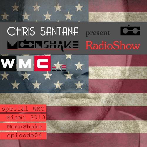MoonShake RadioShow by Chris Santana episode4