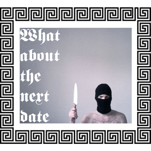 What About the Next Date