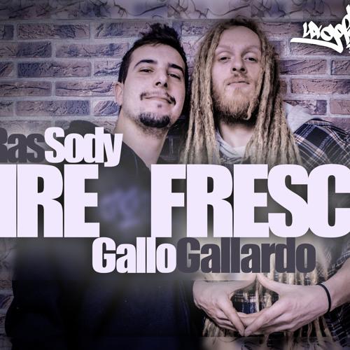 RasSody Ft. Gallo Gallardo -AireFresco-
