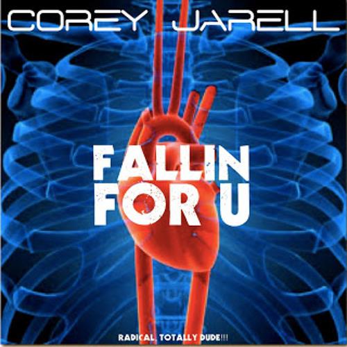 Fallin For U - Corey Jarell
