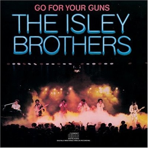 """Isley Brothers - """"Footsteps In The Dark"""""""