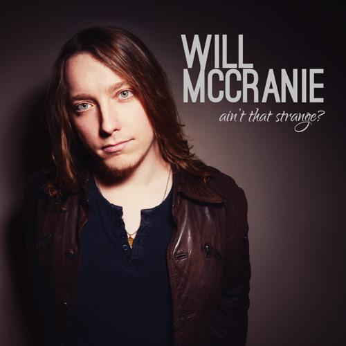 Will McCranie- AIN'T THAT STRANGE