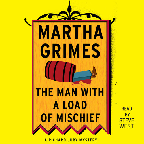 The Man With a Load of Mischief Audio Clip by Martha Grimes