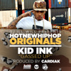 Kid Ink -  Gassed Up [HNHH Original] (Prod by Cardiak)