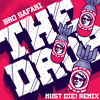 Bro Safari - The Drop (MUST DIE! Remix) [FREE DOWNLOAD]