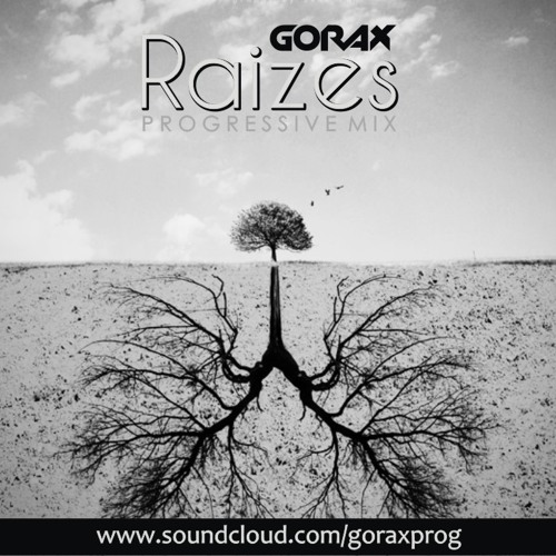 Gorax - Raizes Progressive Mix