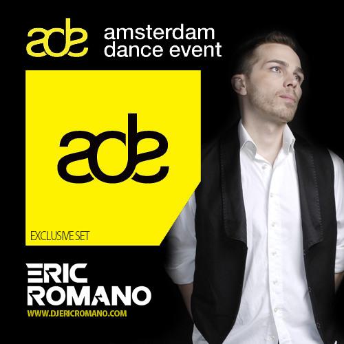 ADE - AMSTERDAM DANCE EVENT - DJERICROMANO LIVE SESSION