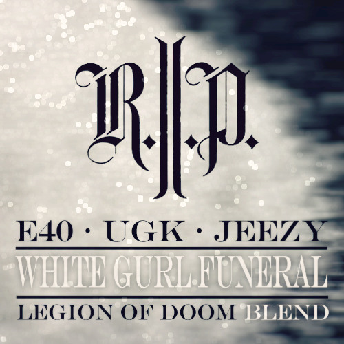 Young Jeezy x E40 x UGK - Death Of A White Gurl (Legion Of