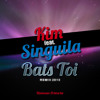 Kim ft. Singuila - Bats toi [ Remix Officiel - Exclusivité 2013 ]