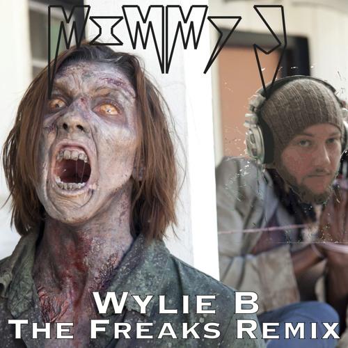 Wylie B - The Freaks Remix (Mimmy J)