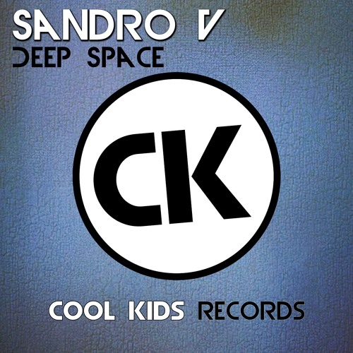 SandroV - Deep Space (Preview) [OUT NOW]