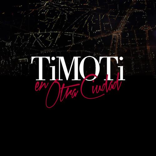 TiMOTi - En Otra Ciudad