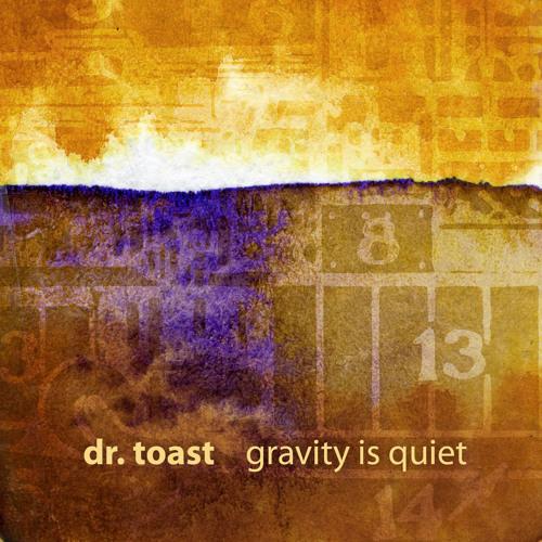Gravity is Quiet (2011)