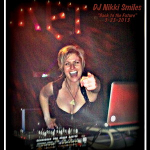 Back to the Future (Jiresa's Bday Live Set by DJNikkiSmiles 3-23-13)