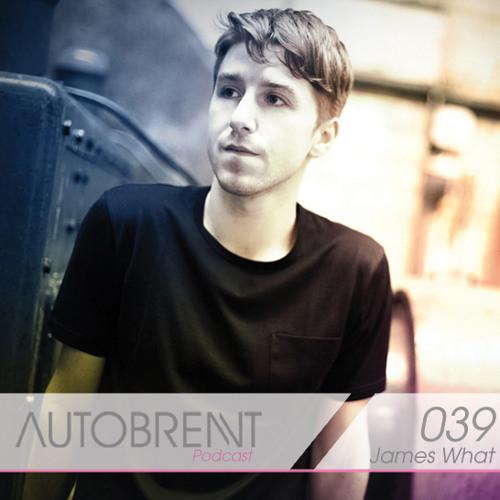 JamesWhat-AutobrenntPodcast-2011