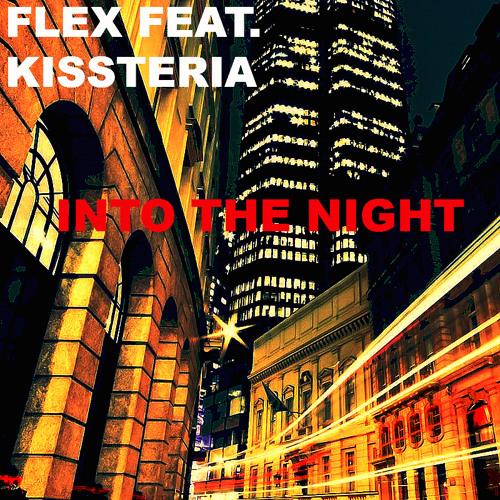 Flex Feat. Kissteria - Into The Night