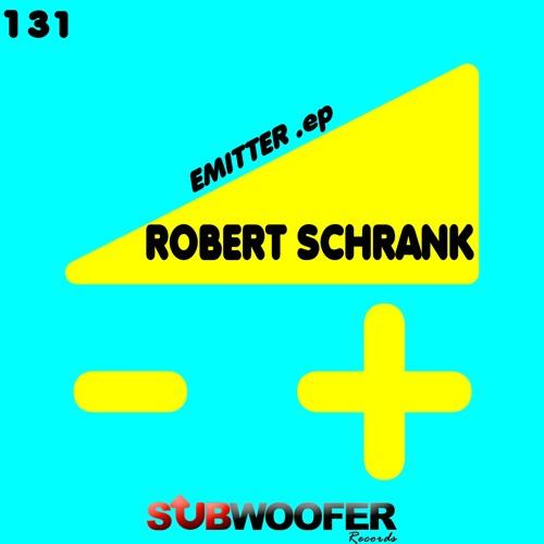 [SUB131] Robert Schrank - Emitter