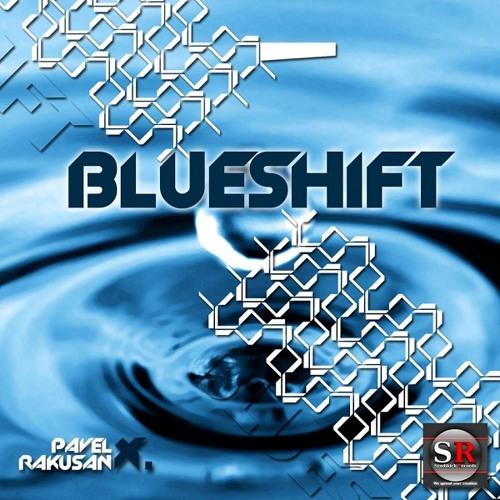 Pavel X. Rakusan - Blueshift (Original mix)