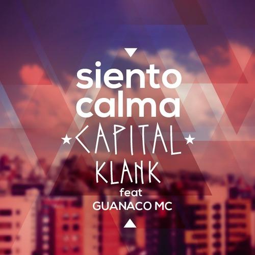 Siento calma Kapital Klank