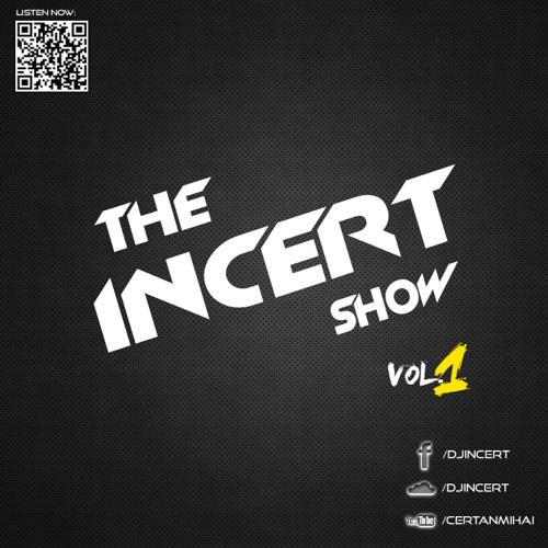 THE INCERT SHOW vol.01