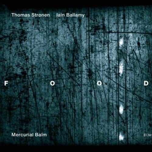 Food - Iain Ballamy & Thomas Strønen