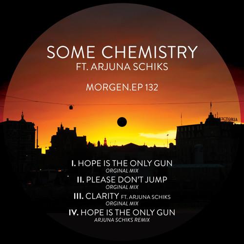 MRG132 | IV. Some Chemistry - Hope Is The Only Gun (Arjuna Schiks Remix)