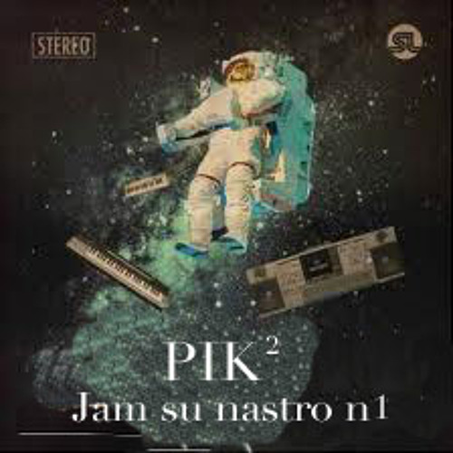 "Pik² - Jam su nastro n.1 (studio per ""earth viewed from Lancusi"")"