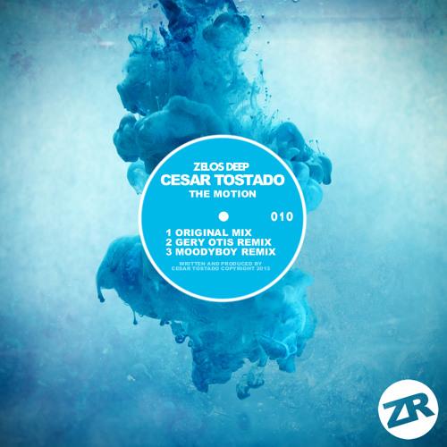 "Cesar Tostado - The Motion ( Gery Otis Remix ) Zelos Deep "" Now on Beatport """