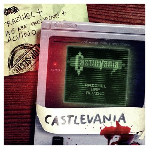 Castlevania by Razihel, We Are Presidents & Alvino
